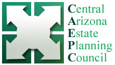 Central Arizona Estate Planning Council